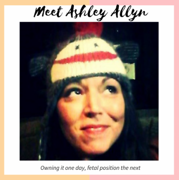ashley allyn the messy badass